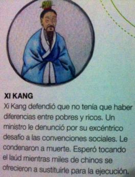 Xi Kang (siglo III) es uno de Los siete sabios del bosque de bambú.